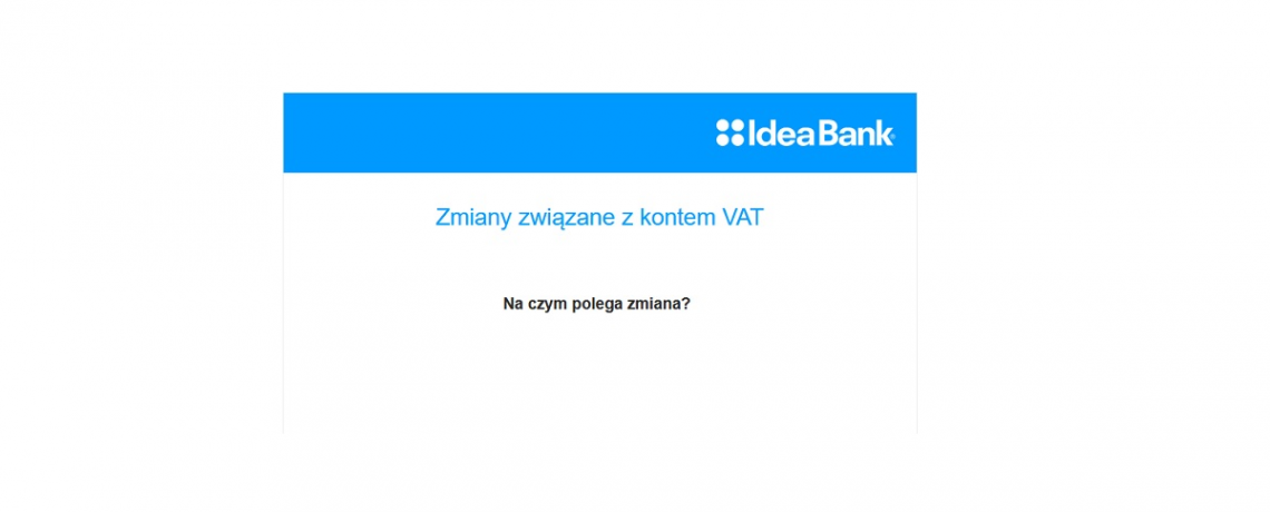 Zmiany związane z kontem VAT w Idea Banku